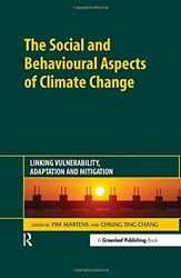 SOCIAL AND BEHAVIOURAL ASPECTS OF CLIMATE CHANGE: LINKING - Hardcover **Mint**