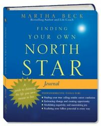 Finding Your Own North Star Journal: A Guide to Claiming the Life You Were Meant
