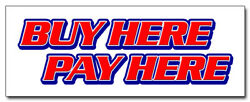 12 Buy Here Pay Here Decal Sticker Easy Ez Credit Used Car Dealer Lot Problem