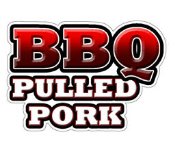 Bbq Pulled Pork Concession Decal Barbeque Sign Cart Trailer Stand Sticker
