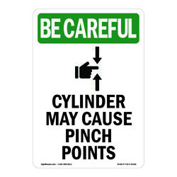 Osha Be Careful Sign - Cylinder May Cause With Symbol  made In The Usa