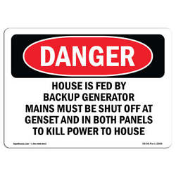Osha Danger - House Is Fed By Backup Generator Mains Must   Sign Or Label