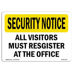 Osha Security Notice Sign - Visitors Must Register | made In The Usa
