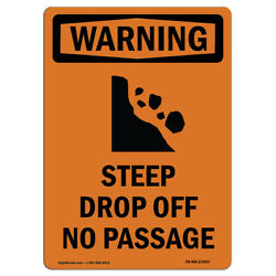 Osha Warning Sign - Steep Drop Off No Passage With Symbol  �made In The Usa
