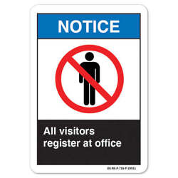 Ansi Notice Sign - All Visitors Register At Office | �made In The Usa