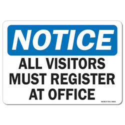 Osha Notice Sign - All Visitors Must Register At Office | made In The Usa
