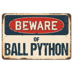 Beware Of Ball Python Rustic Sign Signmission Classic Plaque Decoration