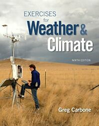EXERCISES FOR WEATHER & CLIMATE (9TH EDITION) By Greg Carbone **BRAND NEW**