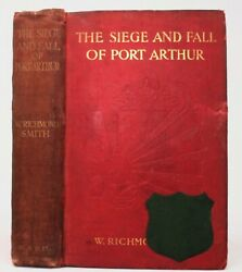 Smith,nicholson Siege And Fall Of Port Arthur 1905 Russo Japanese War