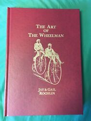 The Art Of The Wheelman By Jay And Gail Rochlin. Nos