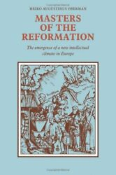 MASTERS OF REFORMATION: EMERGENCE OF A NEW INTELLECTUAL CLIMATE By Heiko Mint