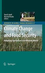 CLIMATE CHANGE AND FOOD SECURITY: ADAPTING AGRICULTURE TO A - Hardcover **Mint**