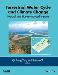 TERRESTRIAL WATER CYCLE AND CLIMATE CHANGE: NATURAL AND - Hardcover **Mint**