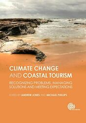 GLOBAL CLIMATE CHANGE AND COASTAL TOURISM: RECOGNIZING By Michael Phillips Mint