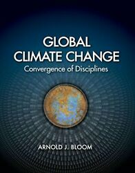 GLOBAL CLIMATE CHANGE By Arnold J. Bloom *Excellent Condition*