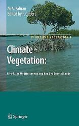 Plant and Vegetation: Climate - Vegetation : Afro-Asian Mediterranean and Red...