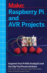 Raspberry Pi And Avr Projects Augmenting The Pi's Arm With The Atmel Atmeg...