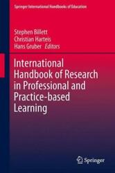 International Handbook Of Research In Professional And Practice-based Learn...
