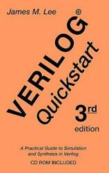 Verilogr Quickstart A Practical Guide To Simulation And Synthesis In Ver...