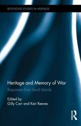 Heritage And Memory Of War Responses From Small Islands