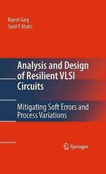 Analysis And Design Of Resilient Vlsi Circuits Mitigating Soft Errors And ...