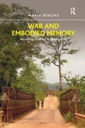 War And Embodied Memory Becoming Disabled In Sierra Leone