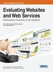 Evaluating Websites And Web Services Interdisciplinary Perspectives On Use...