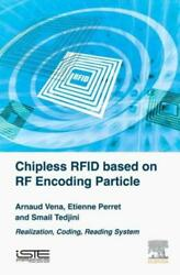 Chipless Rfid Based On Rf Encoding Particle Realization, Coding And Readin...