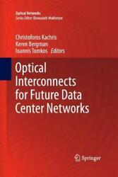 Optical Interconnects For Future Data Center Networks