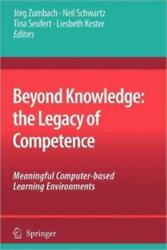Beyond Knowledge The Legacy Of Competence Meaningful Computer-based Learn...