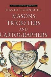 Masons, Tricksters And Cartographers Comparative Studies In The Sociology ...
