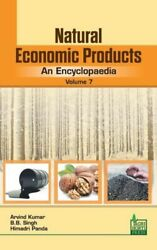 Natural Economic Products An Encyclopaedia Vol 7