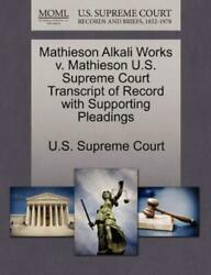 Mathieson Alkali Works V. Mathieson U. S. Supreme Court Transcript of Record...