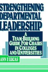 Strengthening Departmental Leadership A Team-building Guide For Chairs In ...
