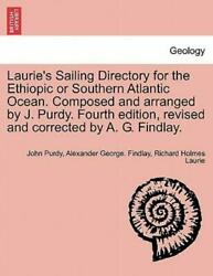Laurie's Sailing Directory For The Ethiopic Or Southern Atlantic Ocean Com...