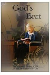 Godand039s Brat A Diverse Assortment Of Writings Including My Life Story