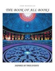 The Book Of All Books: Inspired By True Events