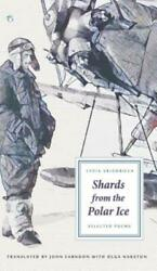 Shards from the Polar Ice : Selected Poems by Lydia Grigorieva (2016 Hardcover)