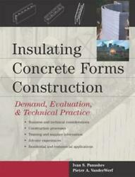 Insulating Concrete Forms Construction Demand, Evaluation, And Technical Pra...