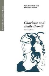 Charlotte And Emily Bront Literary Lives