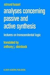 Analyses Concerning Passive And Active Synthesis Lectures On Transcendenta...