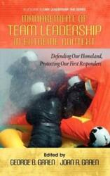 Management Of Team Leadership In Extreme Context Defending Our Homeland P...