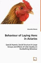 Behaviour Of Laying Hens In Aviaries - Special Aspects Social Structure In...