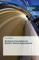 Multiport Converters For Electric Vehicle Applications
