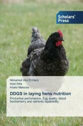 Ddgs In Laying Hens Nutrition