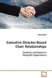 Executive Director-board Chair Relationships
