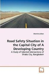 Road Safety Situation In The Capital City Of A Developing Country