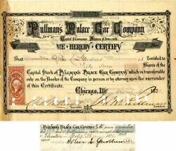 Pullman's Palace Car Company Signed By Geo. M. Pullman And John L. Gardner - Sto