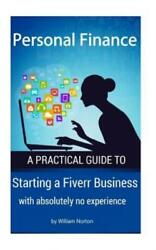 Personal Finance Starting A Fiverr Business With Absolutely No Experience