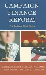 Campaign Finance Reform The Political Shell Game
